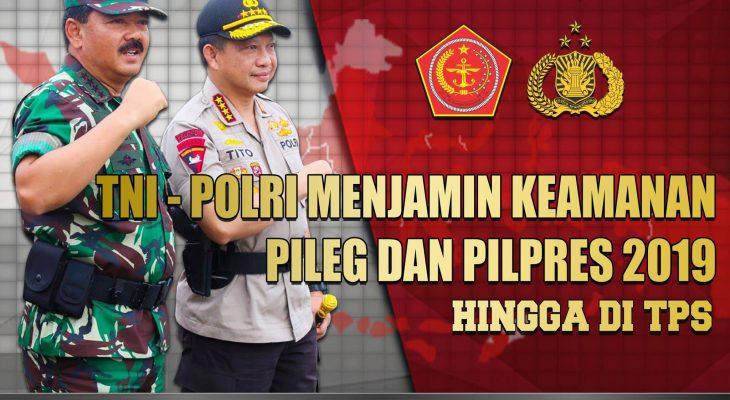 Banner TNI-Polri Menjamin Keamanan Pileg dan Pilpres 2019